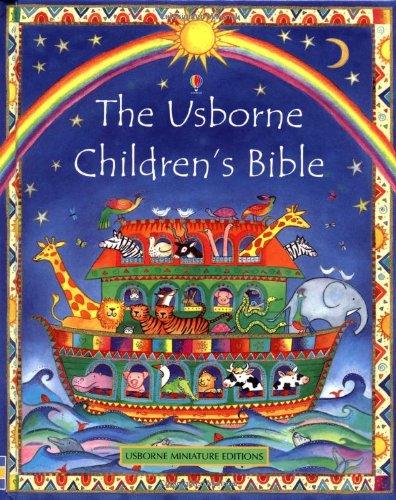 The Usborne Children's Bible (Mini Usborne Classics)