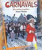 echange, troc Jacques Messiant - Carnavals