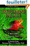 Tryptamine Palace: 5-MeO-DMT and the...