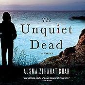 Unquiet Dead: A Rachel Getty and Esa Khattak Novel | Ausma Khan
