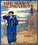 img - for The Navy Alphabet (Children Alphabet Rhymes) book / textbook / text book