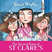 The Second Form at St Clare's: St Clare's, Book 4 Audiobook by Enid Blyton Narrated by Nicky Diss