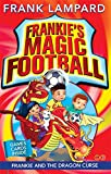 Frank Lampard Frankie's Magic Football: Frankie and the Dragon Curse: Number 7 in series