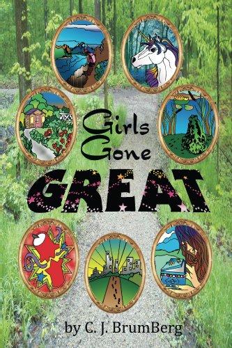 Book: Girls Gone Great by C. J. BrumBerg