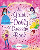 Igloo Books Ltd My Giant Sticker and Activity Dolly Dressing Book: Over 500 Stickers