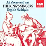 All At Once Well Met: English Madrigals; The King's Singers ~ John Dowland
