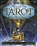 Around the Tarot in 78 Days: A Person...