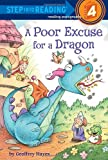 img - for A Poor Excuse for a Dragon (Step into Reading) book / textbook / text book