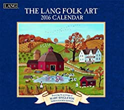 Lang Folk Art 2016 Wall Calendar by Mary Singleton, January 2016 to December 2016, 13.375 x 24 Inches (1001922)
