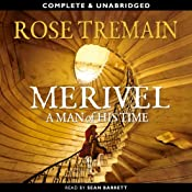 Merivel, A Man of His Time | [Rose Tremain]