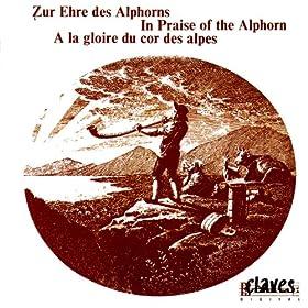 In Praise Of The Alphorn