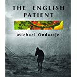 The English Patient ~ Michael Ondaatje