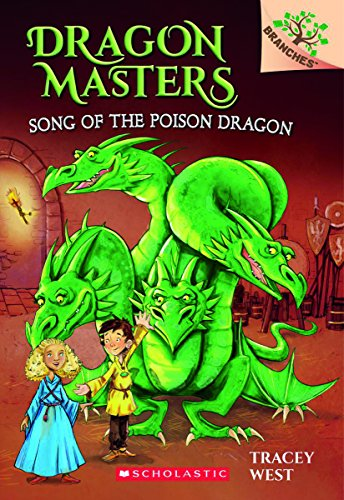 Song of the Poison Dragon: A Branches Book (Dragon Masters) PDF