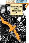 Essentials of Animal Behaviour (Studi...