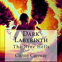 Dark Labyrinth: The Nine Hells: Circle of Nine, Book 1 (       UNABRIDGED) by Conny Conway Narrated by Jason P. Hilton