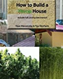 img - for How to build a HEMP HOUSE by Mr Paul Benhaim (2011-01-17) book / textbook / text book