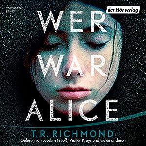 [Rezension] Fesselnd, schlüssig und trügerich: Wer war Alice von T. R. Richmond [Hörbuch]