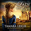 Lady of Eve: A Medieval Romance (       UNABRIDGED) by Tamara Leigh Narrated by Mary Sarah Agliotta