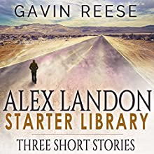 Alex Landon Starter Library: Alex Landon Thrillers Audiobook by Gavin Reese Narrated by Stephen Floyd