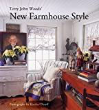 Terry John Woods New Farmhouse Style