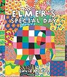 Elmer's Special Day (Elmer Books)