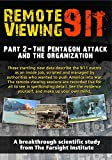 Remote Viewing 9/11: Part 2 - The Pentagon Attack and the Organization