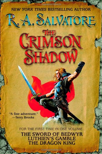 R.A. Salvatore's The Crimson Shadow Series - R.A. Salvatore