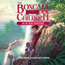 Blue Bay Mystery: The Boxcar Children Mysteries, Book 6 (       UNABRIDGED) by Gertrude Chandler Warner Narrated by Aimee Lilly