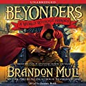 A World Without Heroes (       UNABRIDGED) by Brandon Mull Narrated by Jeremy Bobb
