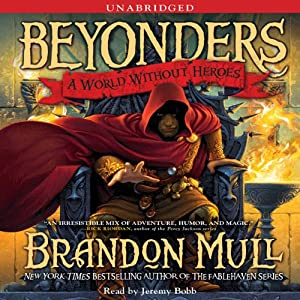 A World Without Heroes | [Brandon Mull]