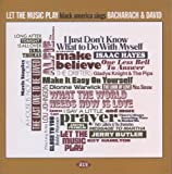 Let The Music Play: Black America Sings Bacharach & David Various Artists