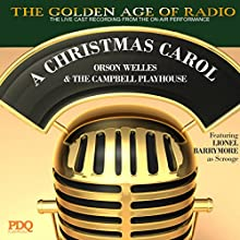 'A Christmas Carol' by PDQ AudioWorks, Narrated by Orson Welles  by Charles Dickens Narrated by Orson Welles