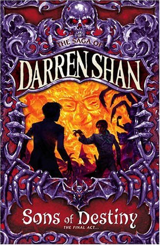 Sons of Destiny (The Saga of Darren Shan, #12)