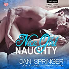 Nice Girl Naughty Audiobook by Jan Springer Narrated by Teri Clark Linden