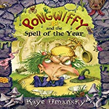 Pongwiffy and the Spell of the Year (       UNABRIDGED) by Kaye Umansky Narrated by Prunella Scales