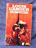 The Empty Land (0553204661) by Louis L'Amour