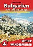 Image of Bulgarien - Pirin- und Rila-Gebirge: 50 Wanderungen und Trekkingtouren: Die schönsten Wanderrouten im Pirin- und im Rila-Gebirge. 50 ausgewählte Wanderungen (Rother Wanderführer)