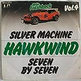 Hawkwind: Silver Machine / Seven By Seven [Vinyl]
