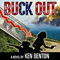 Buck Out (       UNABRIDGED) by Ken Benton Narrated by Jim Roberts