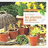 "Afficher ""Je multiplie les plantes du jardin"""