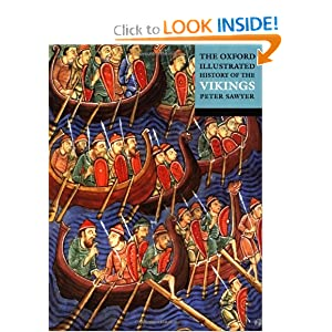 The Oxford Illustrated History of the Vikings (Oxford Illustrated Histories) by Peter Sawyer