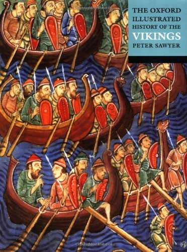 The Oxford Illustrated History of the Vikings (Oxford Illustrated Histories)