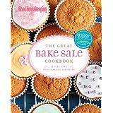Good Housekeeping The Great Bake Sale Cookbook: 75 Sure-Fire Fund-Raising Favorites ~ Good Housekeeping