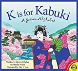 img - for K Is for Kabuki: A Japan Alphabet (Av2 Fiction Readalong 2017) book / textbook / text book