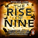 The Rise of Nine Audiobook by Pittacus Lore Narrated by Marisol Ramirez, Devon Sorvari, Neil Kaplan