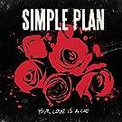 Your Love Is A Lie (International) [Explicit]