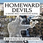 Homeward Devils: A Short Will Castleton Novel | David Bain
