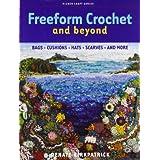 Freeform Crochet and Beyond (Milner Craft (Paperback))by Renate Kirkpatrick