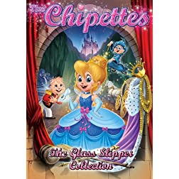 Alvin and the Chipmunks: The Chipettes: The Glass Slipper Collection