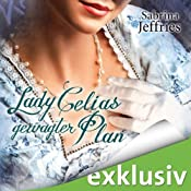 Lady Celias gewagter Plan (The Hellions of Halstead Hall 5) | Sabrina Jeffries
